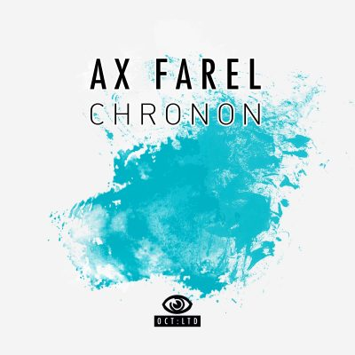 AX Farel – Chronon (Single)