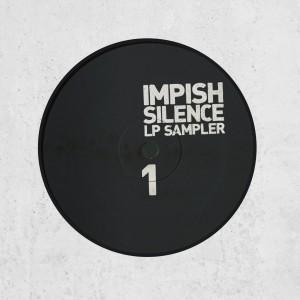 Impish – Silence LP Sampler 1 (Vinyl)