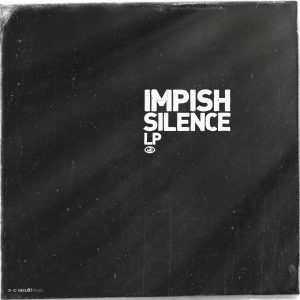 Impish – Silence LP (Download)