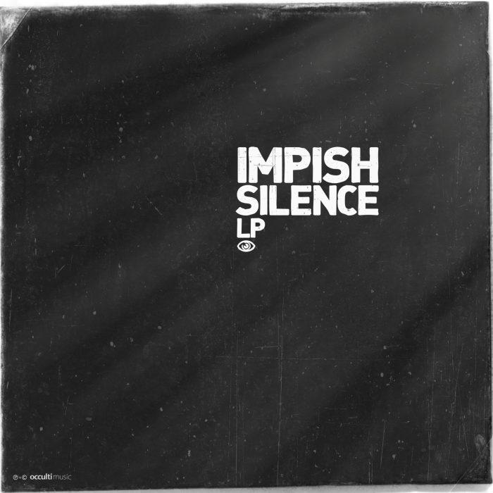 Impish – Silence (LP)