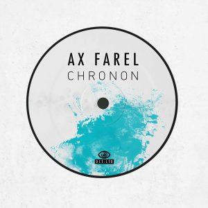 AX Farel – Chronon [incl. Impish Remix] (Vinyl)