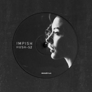 Impish — Solid [Hush Album Sampler 2]