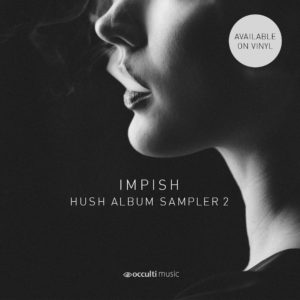 Impish — Hush Album Sampler 2 (Download)