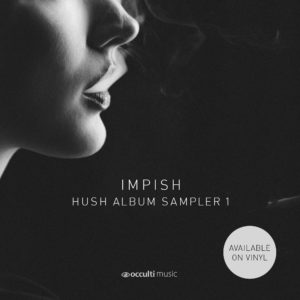 Impish — Hush Album Sampler 1
