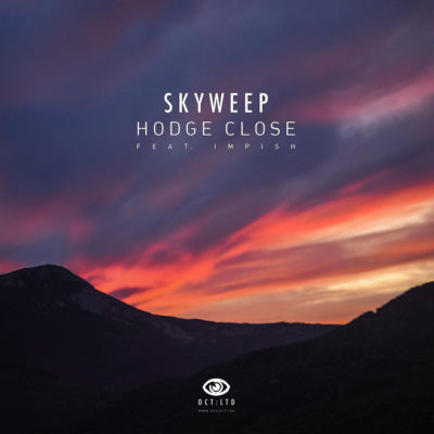 Skyweep – Hodge Close (Single)