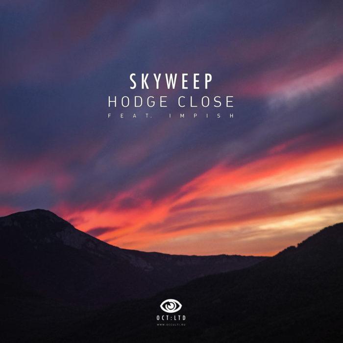 Skyweep – Hodge Close (Single)